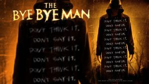 The Bye Bye Man 2017 Movie